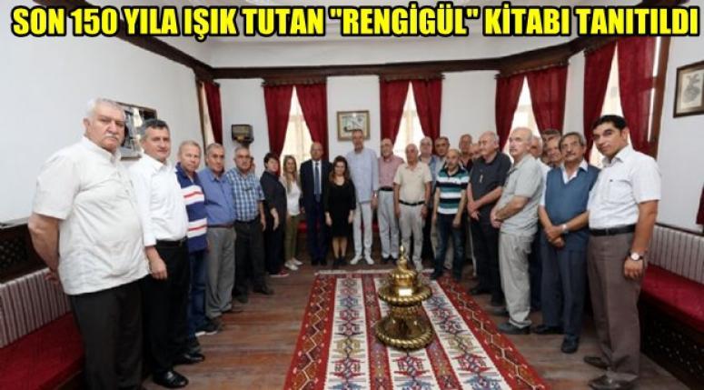 """""""RENGİGÜL"""" KİTABI TANITILDI"""