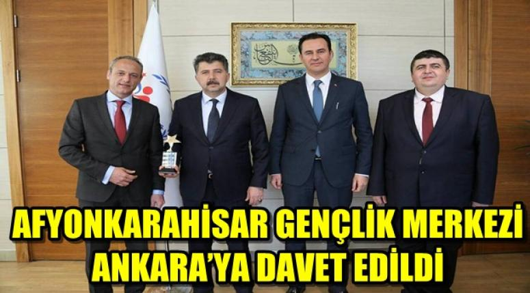 AFYON GENÇLİK MERKEZİ'NE ANKARA'DAN DAVET !!