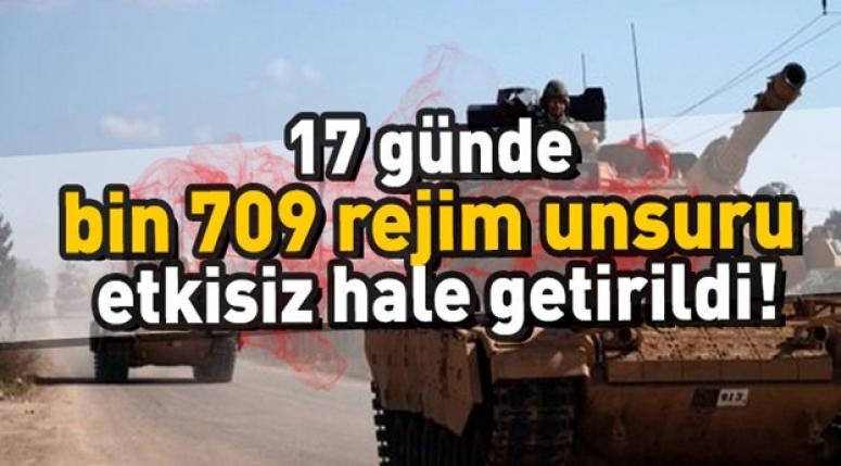 17 günde bin 709 rejim unsuru etkisiz hale getirildi