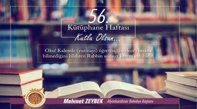 Mehmet Zeybek, Kütüphaneler Haftasını kutladı