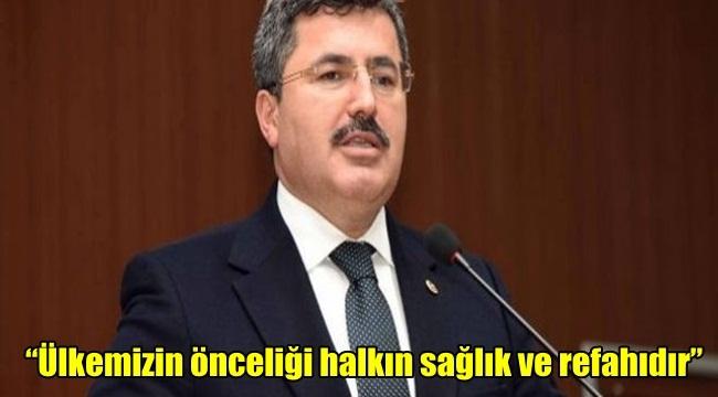 """Milletvekili Ali Özkaya """"Ülkemizin önceliği halkın sağlık ve refahıdır"""""""