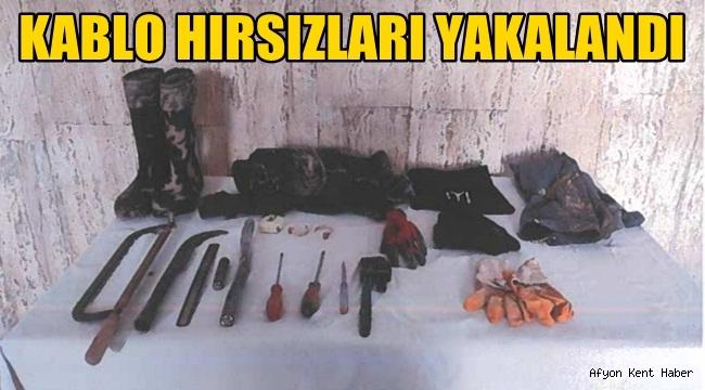 Afyon'da Kablo Hırsızları yakayı ele verdi!