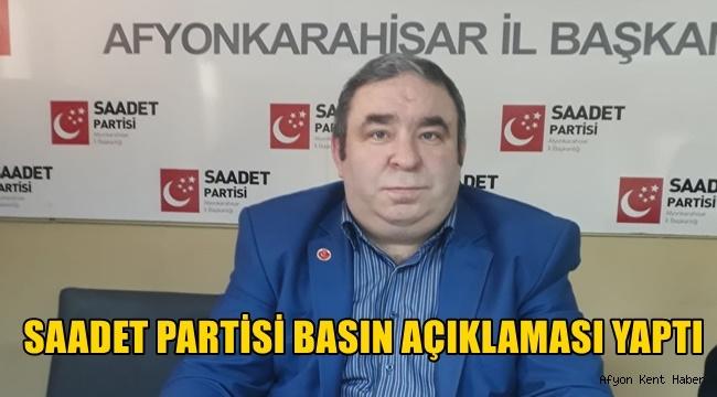 Afyon Saadet Partisi Basın Açıklaması yaptı