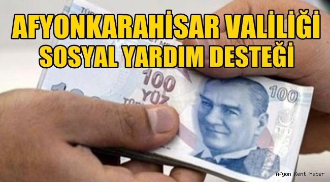 Afyonkarahisar Valiliği Sosyal Yardım hakkında açıklama yaptı !!