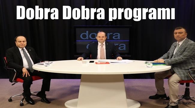 Koronavirüs Salgınında sağlanan İmkanlar Dobra Dobra'da ele alındı