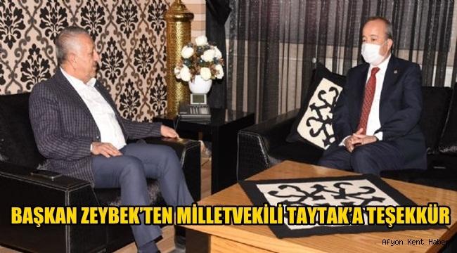Mehmet Zeybek, Taytak'a teşekkür etti