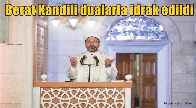 Müslümanlar Berat Kandilini dualar ile idrak etti