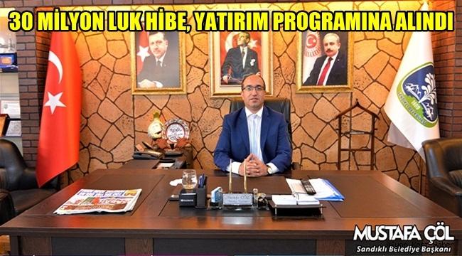 Sandıklı Belediye Başkanı , 30 Milyonluk Hibe Yatırım proğramına alındı