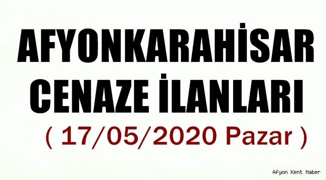 Afyon Cenaze İlanları ( 17/05/2020 )