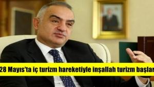Bakan Ersoy, Turizm 28 Mayıs'ta iç turizm hareketiyle başlar
