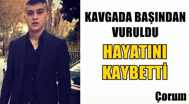 Çorum'da başından vurulan Fatih Er hayatını kaybetti !