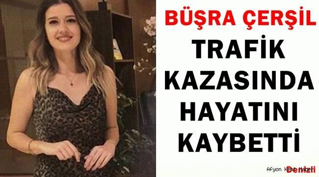 Denizli'de Trafik Kazası !! Büşra Çerşil hayatını kaybetti!!