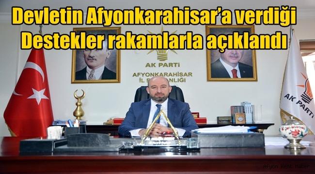 Devletin Afyonkarahisar'a verdiği destekler rakamlarla açıklandı
