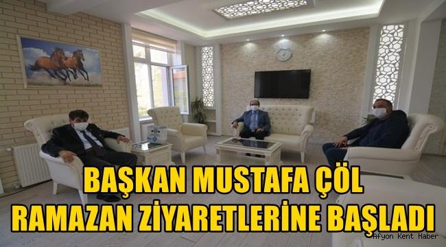 Mustafa Çöl, Ramazan ayı ziyaretlerine başladı!