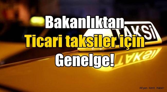 Ticari taksiler için Genelge Valiliklere Ulaştı !