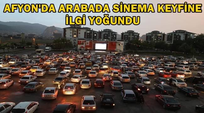 Afyon'da korona virüs günlerinde otomobilde sinema keyfi