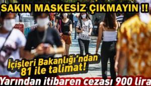 Maske takmayanlara ceza uygulaması yarın başlıyor !!