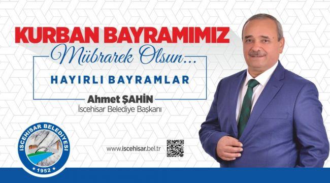 Başkan Ahmet Şahin'den, Kurban Bayramı Mesajı