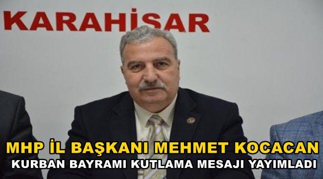 Mhp İl Başkanı Mehmet Kocacan'dan Bayram Kutlaması !