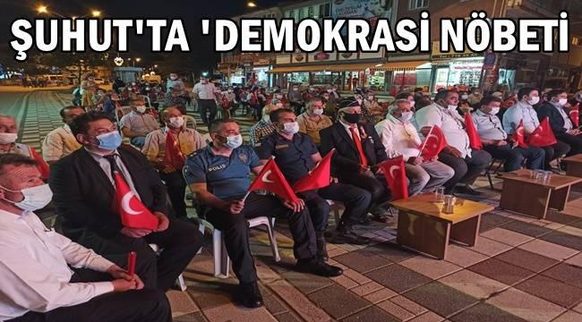 Şuhut'ta Demokrasi Nöbeti