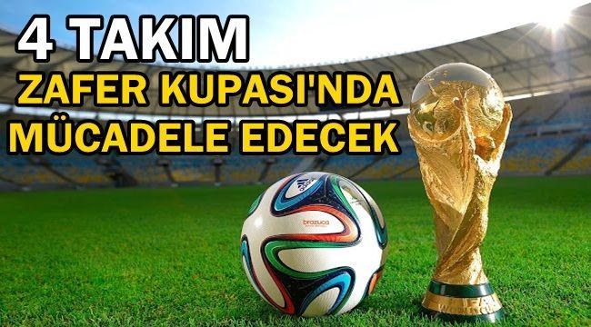 Afyon Zafer Kupası'nda 4 takım mücadele edecek !