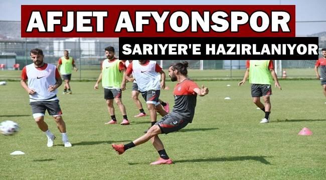 Afjet Afyonspor, Sarıyer'e hazırlanıyor