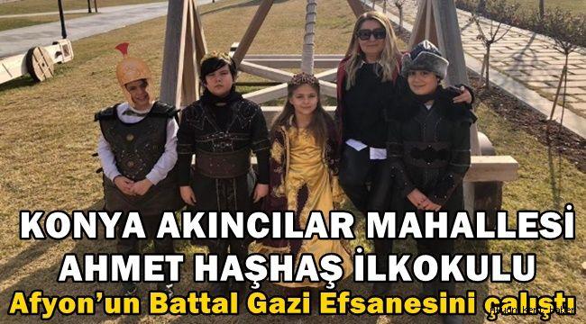 Ahmet Haşhaş İlkokulu öğrencileri Afyon Battal Gazi efsanesini çalıştılar
