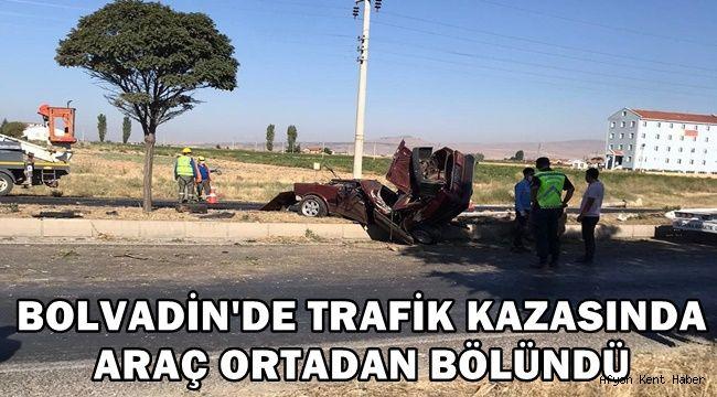 Bolvadin'de Trafik kazasında araç ortadan bölündü !
