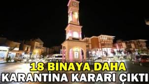Emirdağ'da 18 binaya daha karantina kararı çıktı !