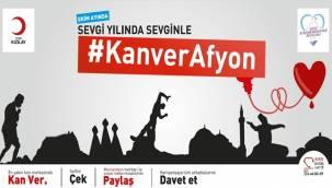 """""""KAN VER Afyon"""" isimli bağış kampanyası başlatılıyor"""