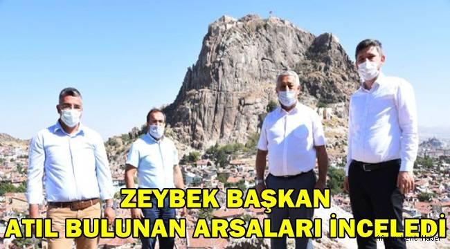 Zeybek Başkan, Atıl bulunan arsaları inceledi!