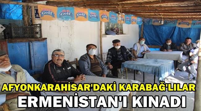 Afyon'daki Karabağ'lılar Ermenistan'ı kınadı!