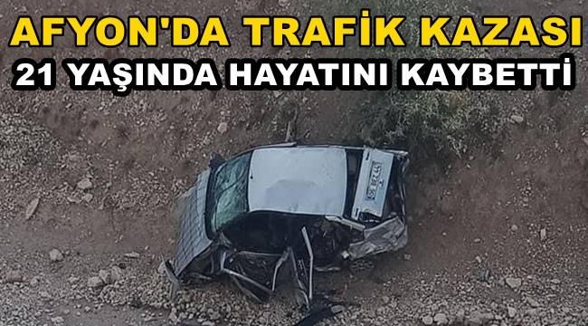 Afyon-Şuhut yolunda Trafik Kazası ! 1 Ölü