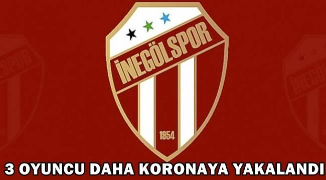İnegölspor'da 3 futbolcu daha Koronavirüs'e yakalandı!