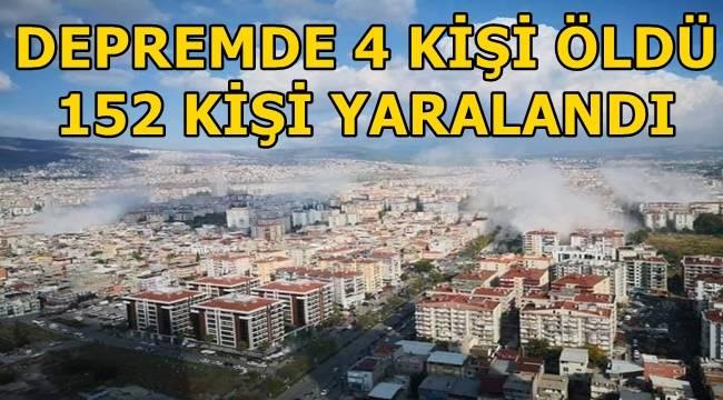 İzmir'de meydana gelen depremde 4 kişi öldü, 152 yaralı var!