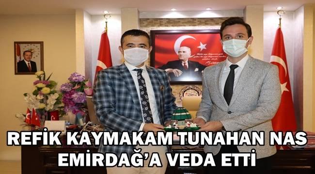 Refik Kaymakam Tunahan Nas, Emirdağ'a Veda Etti