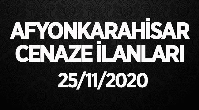 Afyon Cenaze İlanları ( 25/11/2020 Çarşamba )