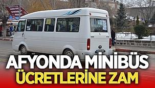 Afyon'da minibüs ücretlerine zam! Afyon'da minibüs ücretleri ne kadar oldu?