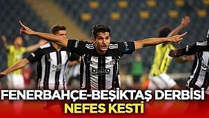 Fenerbahçe - Beşiktaş derbisi nefes kesti