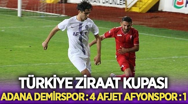 Kupada, Adana Demirspor, Afjet Afyonspor'u 4-1 mağlup etti