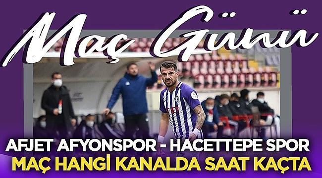 Afjet Afyonspor Hacettepe Spor maçı hangi kanalda saat kaçta canlı yayınlanıyor?