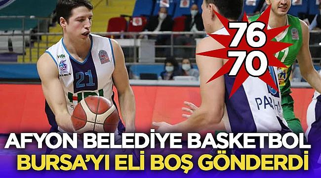 Afyon Belediyesi HDI Sigorta Bursaspor'u 76-70 yendi
