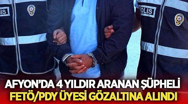 Afyon'da 4 yıldır aranan fetö şüphelisi gözaltına alındı