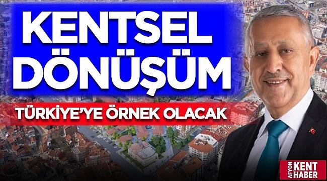 Afyon'da başlayacak kentsel dönüşüm Türkiye'ye örnek olacak!