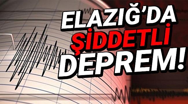 Elazığ'da şiddetli bir deprem meydana geldi!