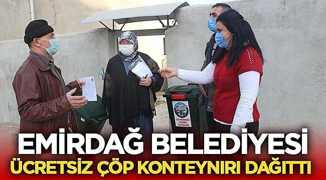 Emirdağ Belediyesi vatandaşlara ücretsiz çöp konteynırı dağıttı