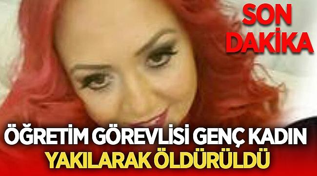 İstanbul'da korkunç cinayet! Öğretim görevlisi yakılarak öldürüldü