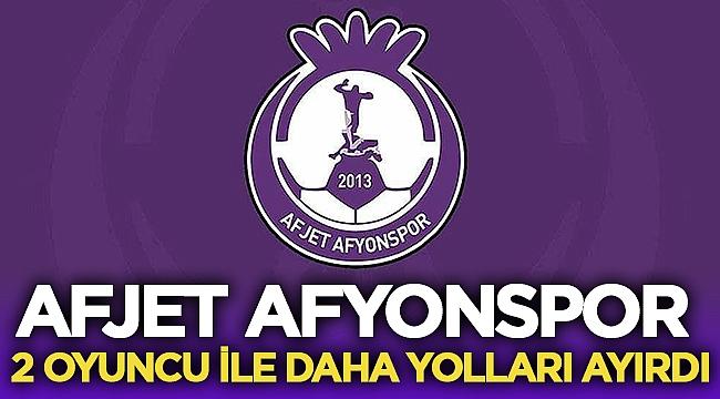 Afjet Afyonspor, Veysel Karani ve Kaan ile yollarını ayırdı