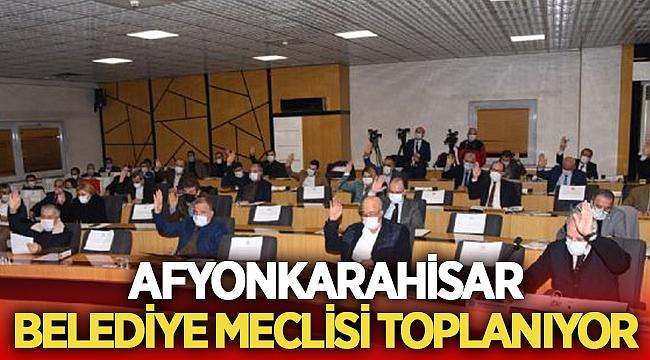 Afyonkarahisar Belediye Meclisi toplanıyor!