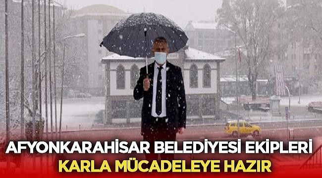 Afyonkarahisar Belediyesi Kar ile mücadeleye hazır!
